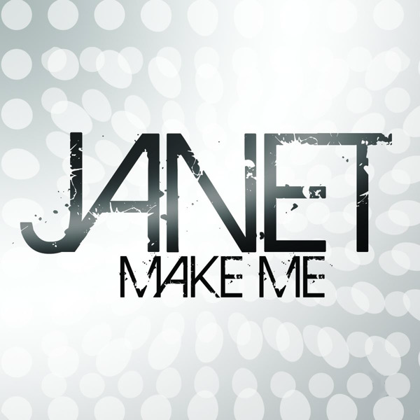 Janet Jackson - Make Me (Official Single Cover)