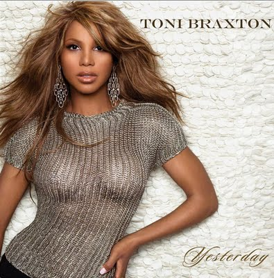 toni braxton _ yesterday